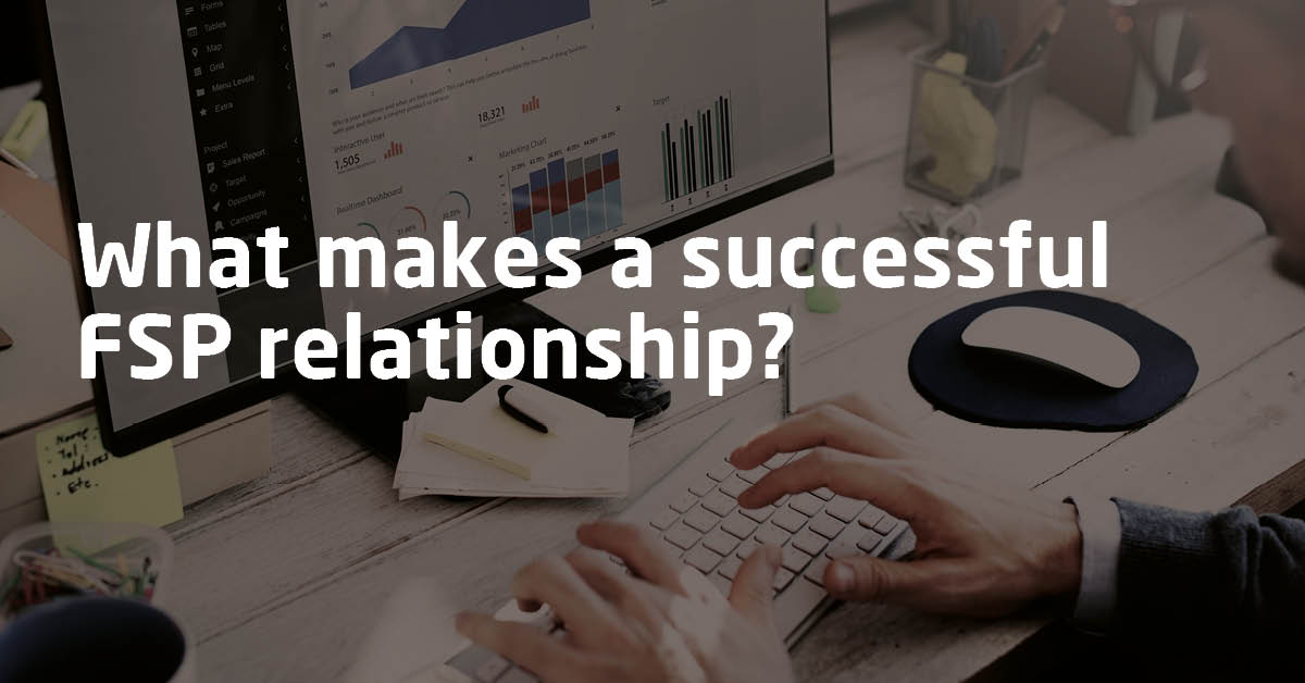 What makes a successful FSP relationship